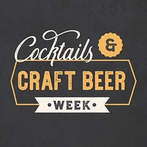Cocktails & Craft Beer Week